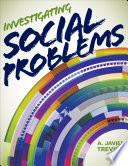 Investigating Social Problems