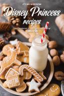 Let's Have Fun Discovering Disney Princess Recipes Pdf/ePub eBook