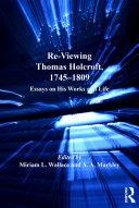 Re-Viewing Thomas Holcroft, 1745-1809 Pdf/ePub eBook