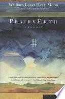 """PrairyErth: A Deep Map"" by William Least Heat-Moon"