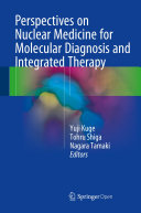 Pdf Perspectives on Nuclear Medicine for Molecular Diagnosis and Integrated Therapy Telecharger