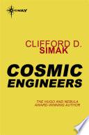 Read Online Cosmic Engineers For Free