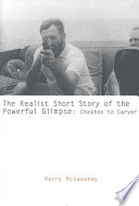 The Realist Short Story of the Powerful Glimpse