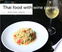 Thai food with wine pairing Book