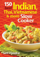 150 Best Indian Thai Vietnamese And More Slow Cooker Recipes PDF