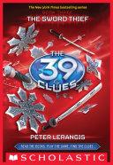 The 39 Clues #3: The Sword Thief [Pdf/ePub] eBook