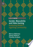 Gender Masculinity And Video Gaming