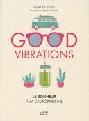 Good vibrations, le bonheur à la californienne