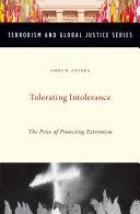 Tolerating Intolerance