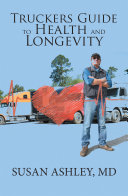 Pdf Truckers Guide to Health and Longevity
