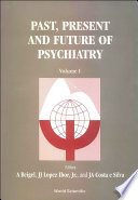 Past  Present and Future of Psychiatry
