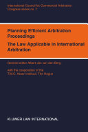 Planning Efficient Arbitration Proceedings The Law Applicable in International Arbitration Book