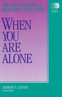 When You Are Alone ebook