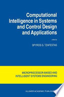 Computational Intelligence in Systems and Control Design and Applications Book