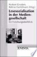 Lesesozialisation in der Mediengesellschaft  : ein Forschungsüberblick