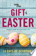 The Gift of Easter  14 Days of Devotions