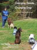 Changing People Changing Dogs
