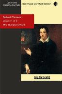 Robert Elsmere (Volume 1 of 2) (EasyRead Comfort Edition)