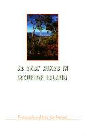 52 easy hikes in Réunion Island