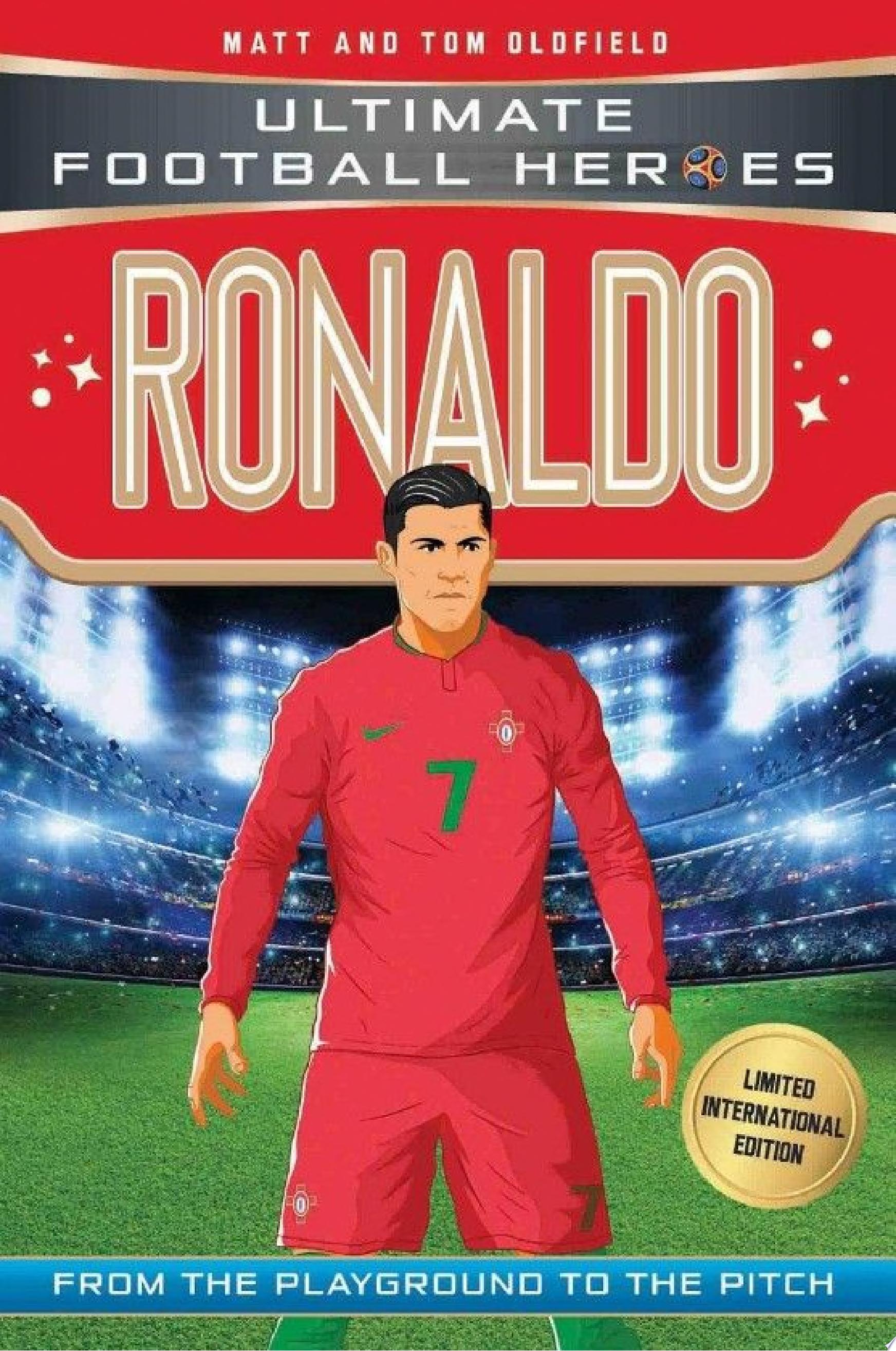 Ronaldo  Ultimate Football Heroes   Limited International Edition