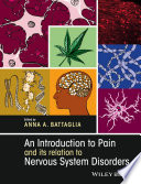 An Introduction to Pain and its relation to Nervous System Disorders