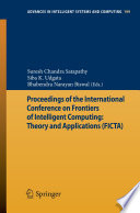 Proceedings Of The International Conference On Frontiers Of Intelligent Computing Theory And Applications Ficta