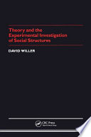 Theory And The Experimental Investigation Of Social Structures