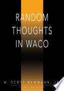 Random Thoughts in Waco