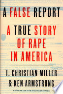link to A false report : a true story of rape in America in the TCC library catalog