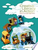 Creative Literacy In Action Birth Through Age Nine