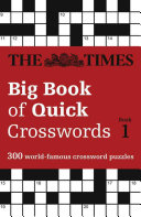 The Times Big Book of Quick Crosswords 1