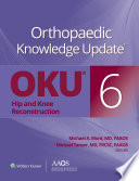 Orthopaedic Knowledge Update    Hip and Knee Reconstruction 6