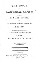 The Book of Cherubical Reason  with Its Law and Nature  Or  Of the Law and Priesthood of Reason  Etc