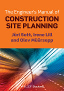 The Engineer's Manual of Construction Site Planning Pdf/ePub eBook