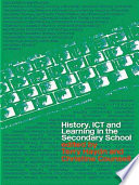 History  ICT and Learning in the Secondary School