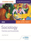 AQA A level Sociology Student Guide 2  Families and households