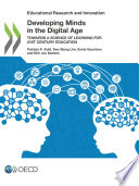 Educational Research and Innovation Developing Minds in the Digital Age Towards a Science of Learning for 21st Century Education