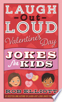 Laugh Out Loud Valentine S Day Jokes For Kids