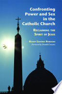 Confronting Power And Sex In The Catholic Church