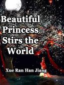 Beautiful Princess Stirs the World Pdf/ePub eBook