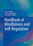 Handbook of Mindfulness and Self Regulation