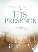 Pathway To His Presence Book