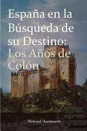 Espana En La Busqueda de Su Destino Pdf/ePub eBook