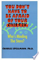 You Don't Have to Be Afraid of Your Children Pdf/ePub eBook