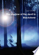 The shadow of the devil in Blackstone