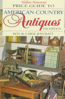 Wallace Homestead Price Guide To American Country Antiques