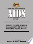 MYCDCGP   Guideline for Nursing Management for People Infected by HIV AIDS Book