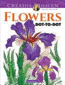 Creative Haven Flowers Dot-to-Dot