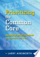 Prioritizing The Common Core