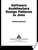 Software Architecture Design Patterns In Java Partha Kuchana Google Books